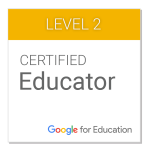 Level 2 - Google Certified Educator.