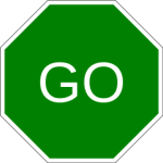 Green octagon Go sign.